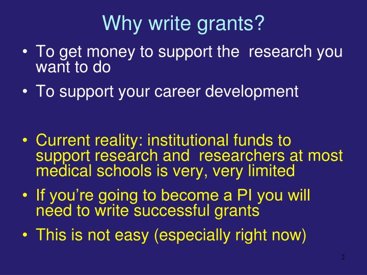 Why write grants