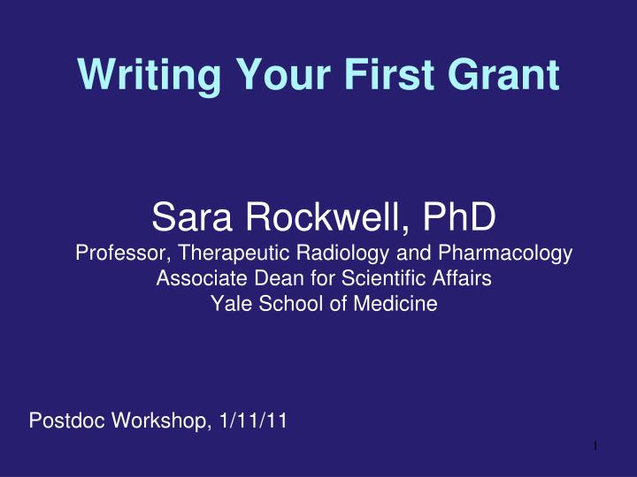 writing your first grant n.