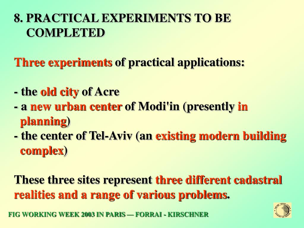 8. PRACTICAL EXPERIMENTS TO BE