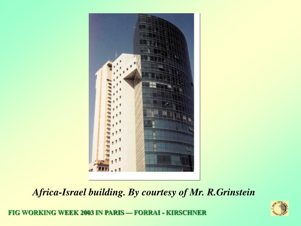 Africa-Israel building. By courtesy of Mr. R.Grinstein