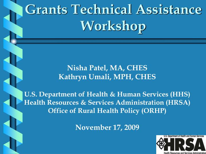 Grants technical assistance workshop