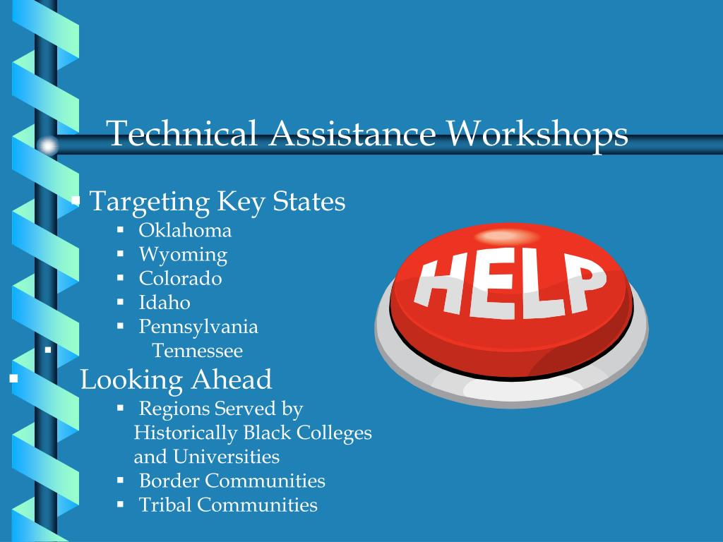 Technical Assistance Workshops