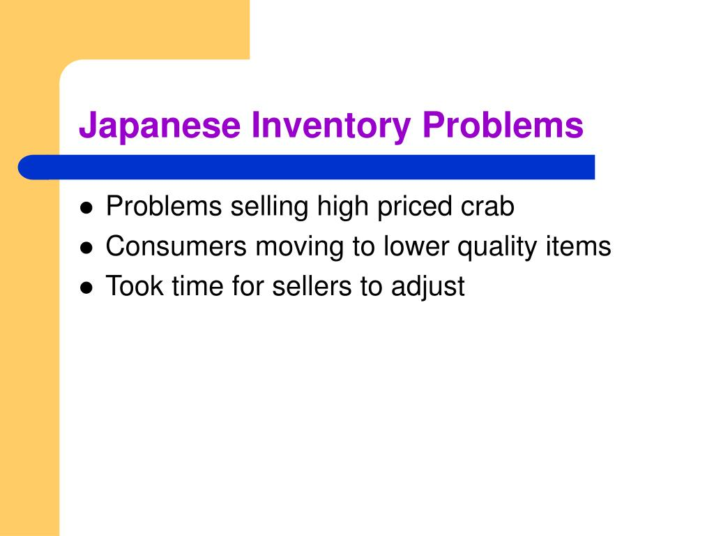 Japanese Inventory Problems