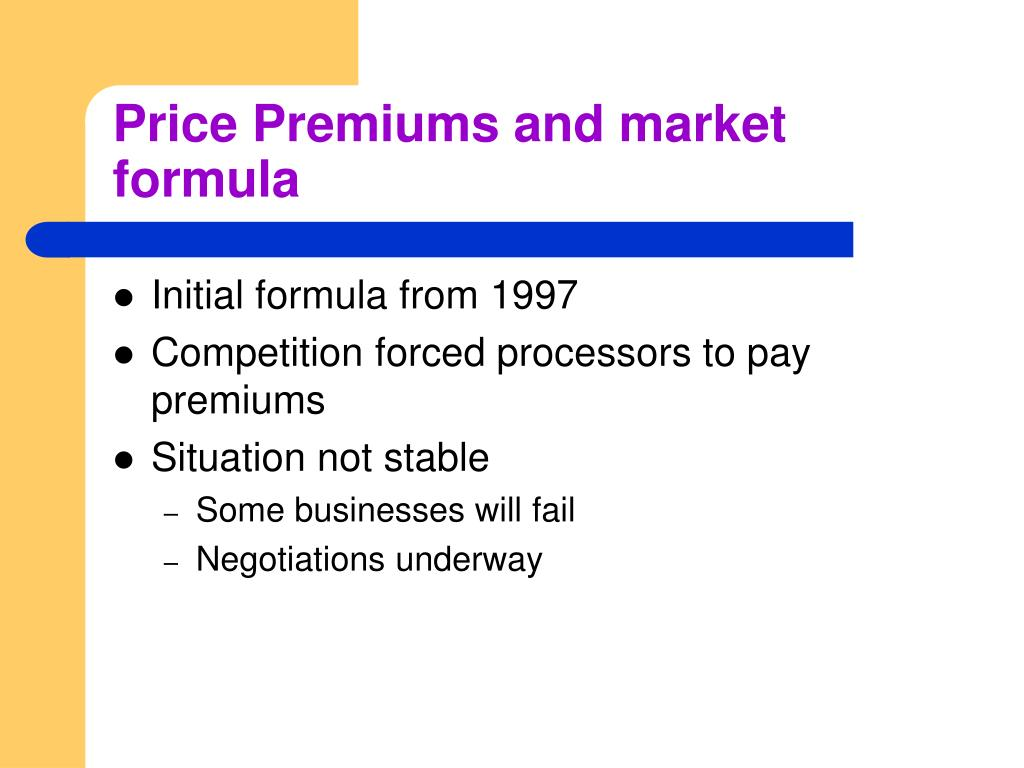 Price Premiums and market formula