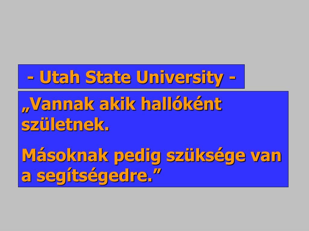 - Utah State University -