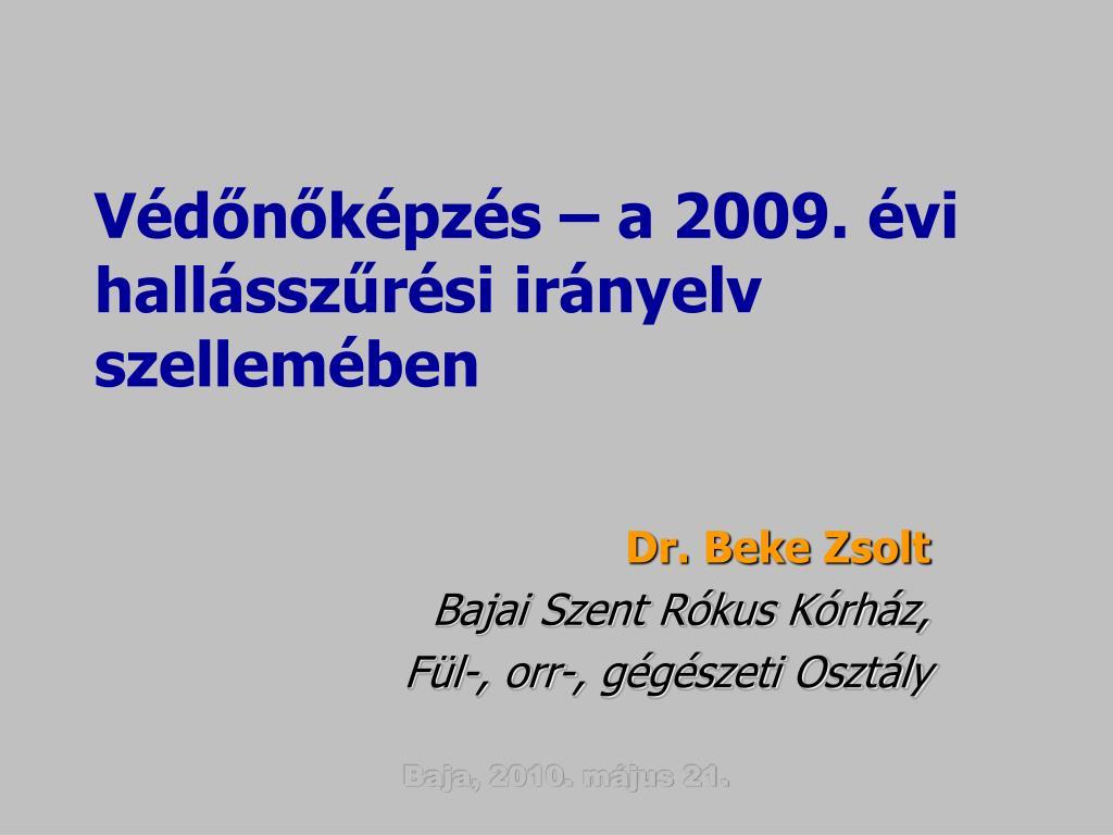 Védőnőképzés – a 2009. évi hallásszűrési irányelv szellemében
