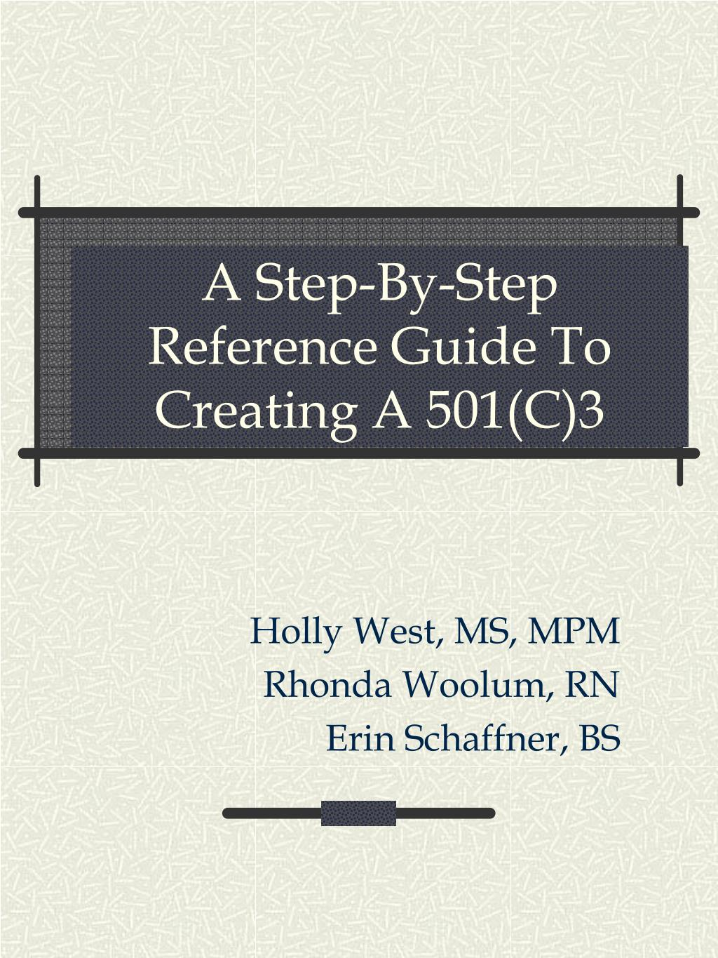 a step by step reference guide to creating a 501 c 3 l.