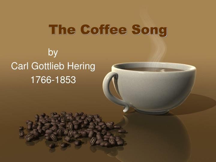 the coffee song n.