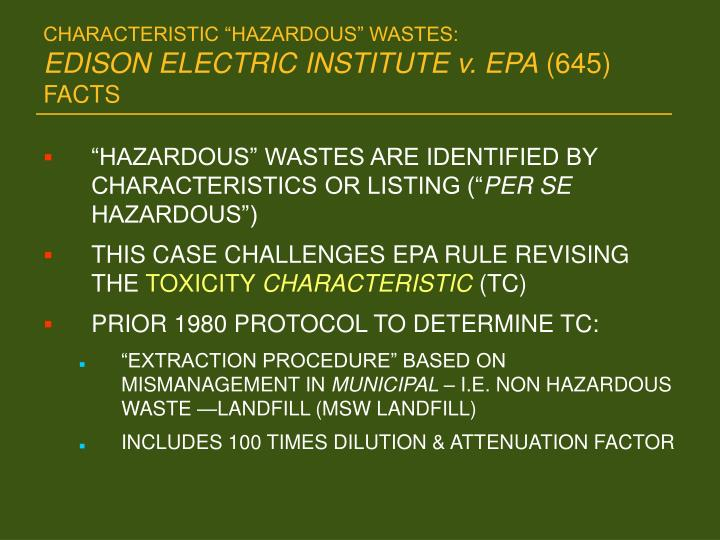 Characteristic hazardous wastes edison electric institute v epa 645 facts