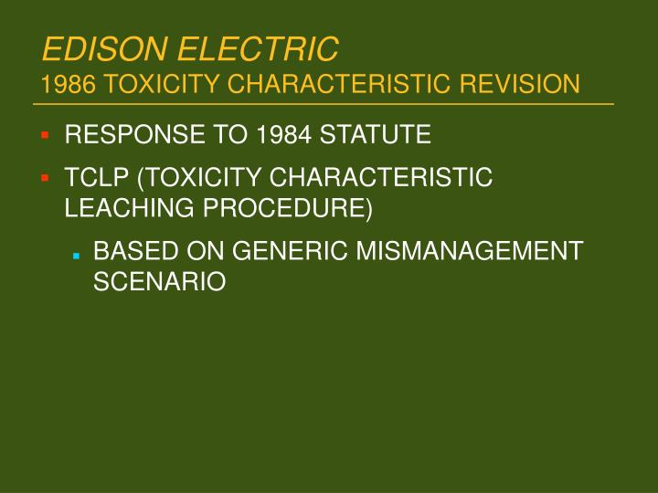 Edison electric 1986 toxicity characteristic revision