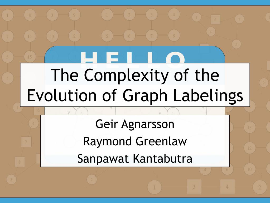 the complexity of the evolution of graph labelings l.
