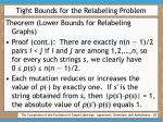 tight bounds for the relabeling problem28