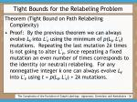 tight bounds for the relabeling problem36