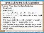 tight bounds for the relabeling problem40