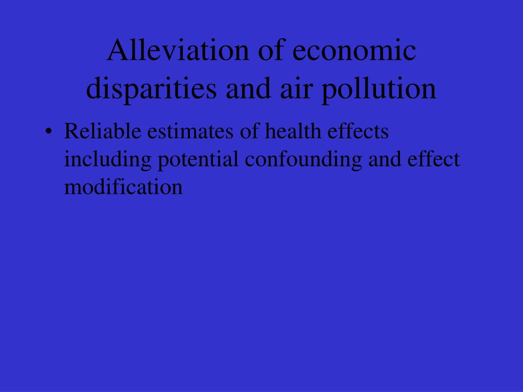 Alleviation of economic disparities and air pollution