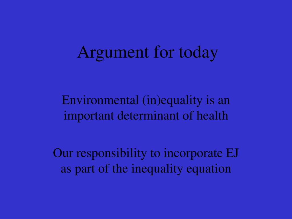 Argument for today