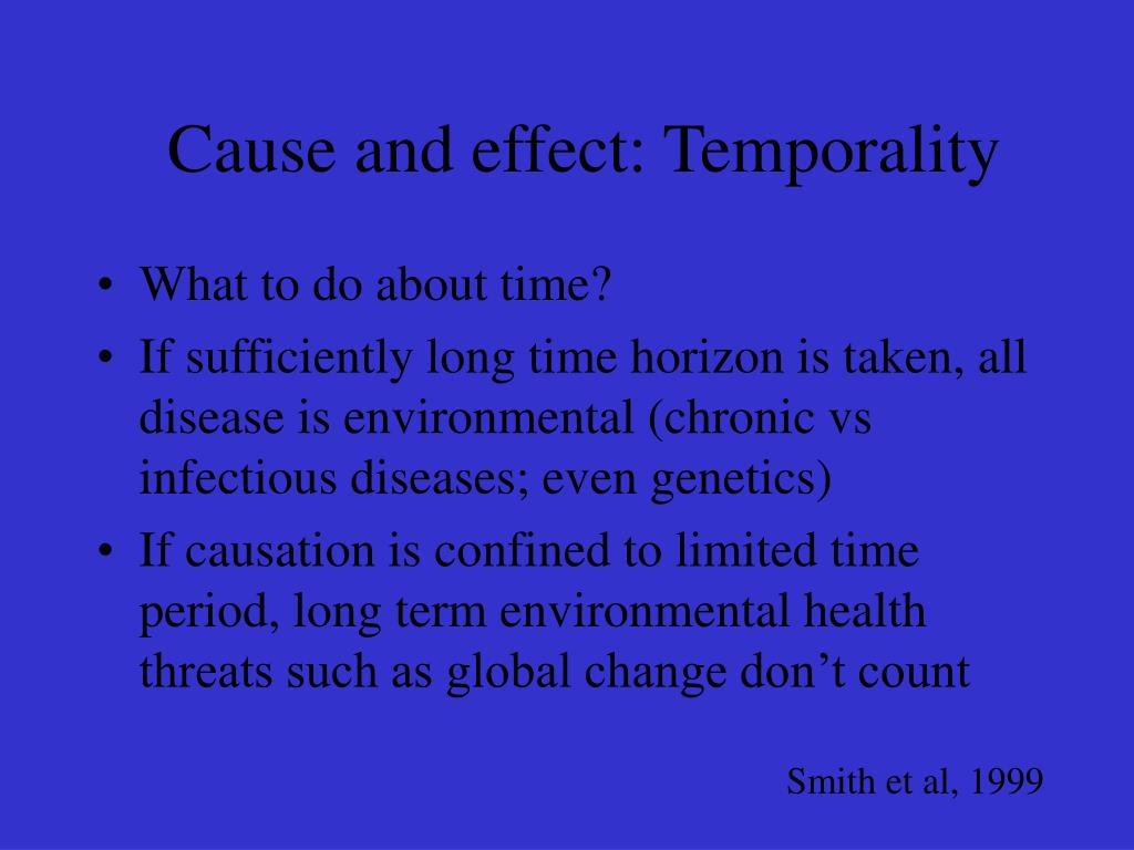 Cause and effect: Temporality