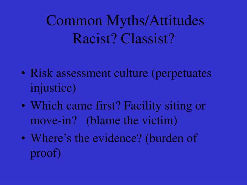 Common Myths/Attitudes