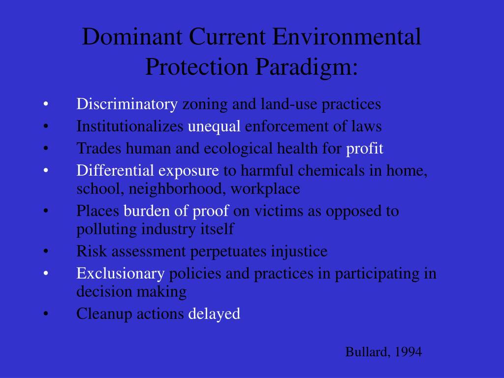 Dominant Current Environmental Protection Paradigm: