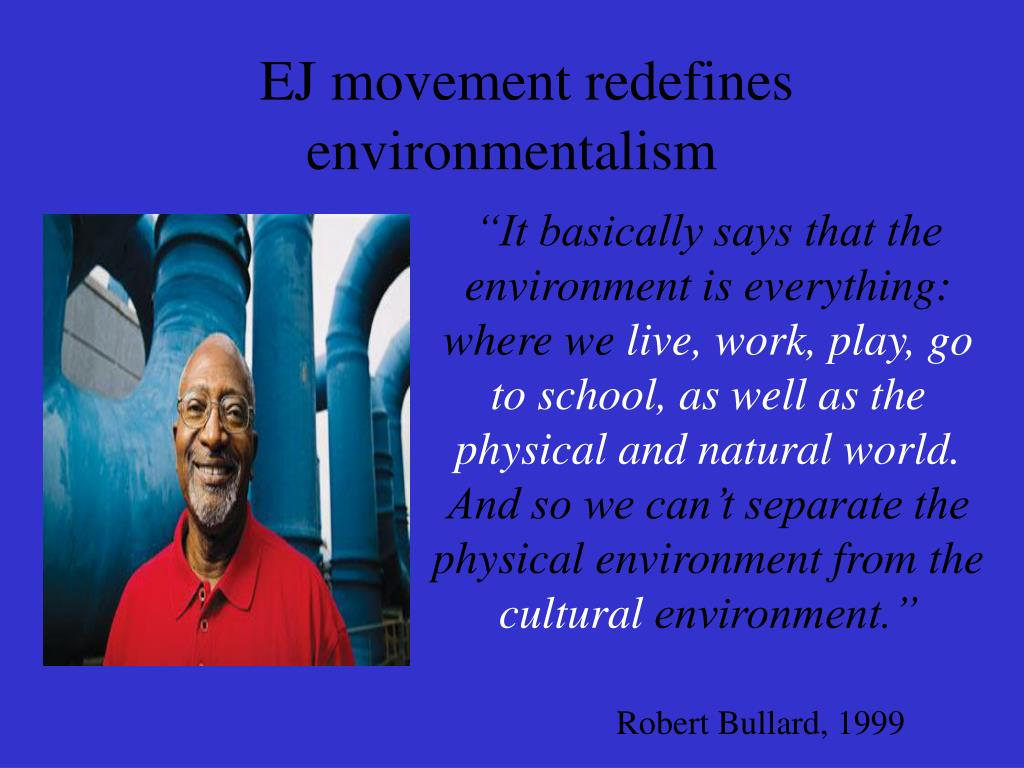 EJ movement redefines environmentalism
