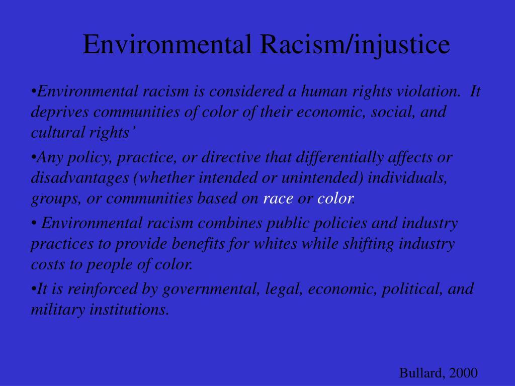 Environmental Racism/injustice