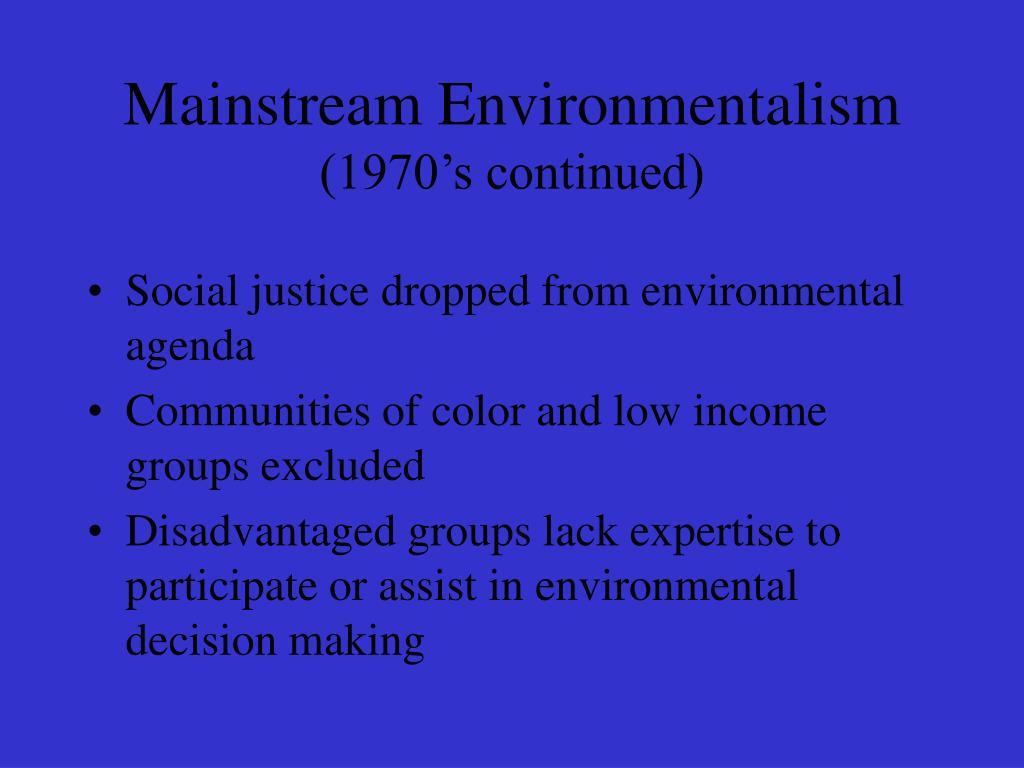 Mainstream Environmentalism