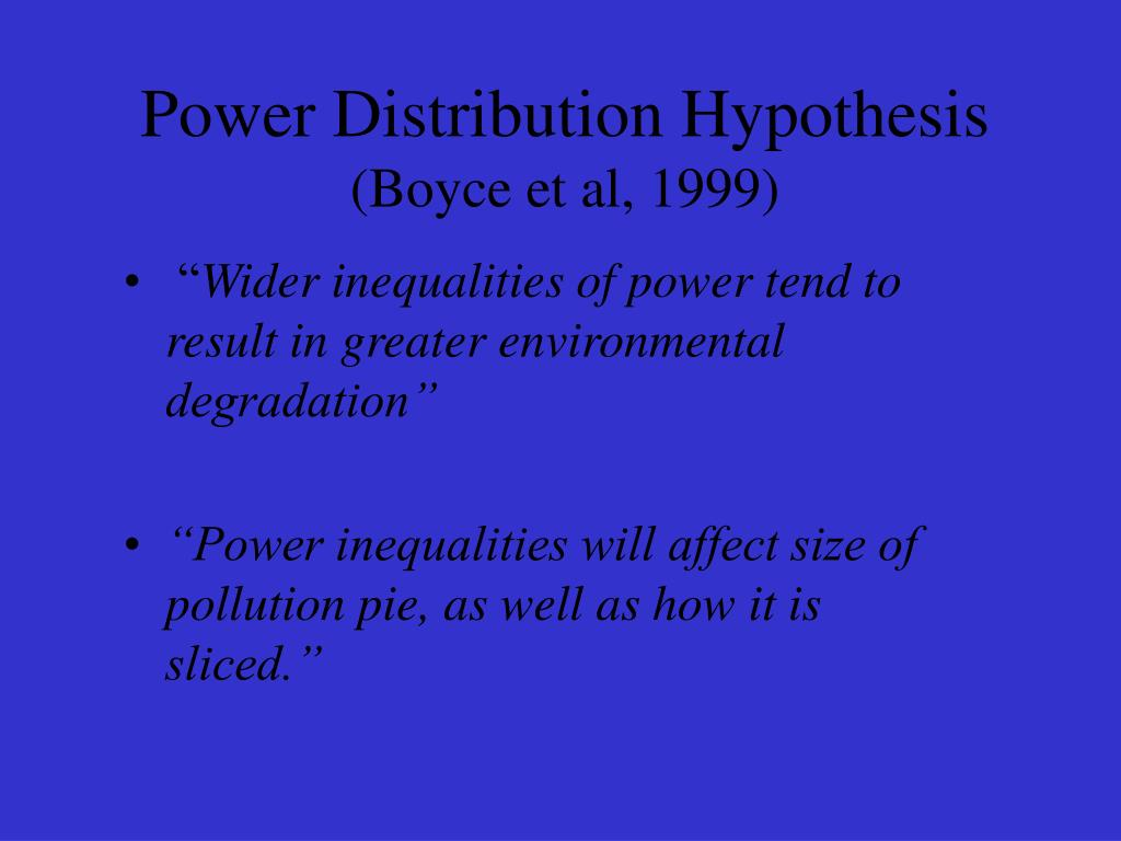 Power Distribution Hypothesis