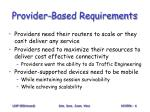 provider based requirements