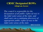 crmc designated rows adopt an access