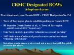 crmc designated rows adopt an access11