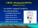 crmc designated rows adopt an access17