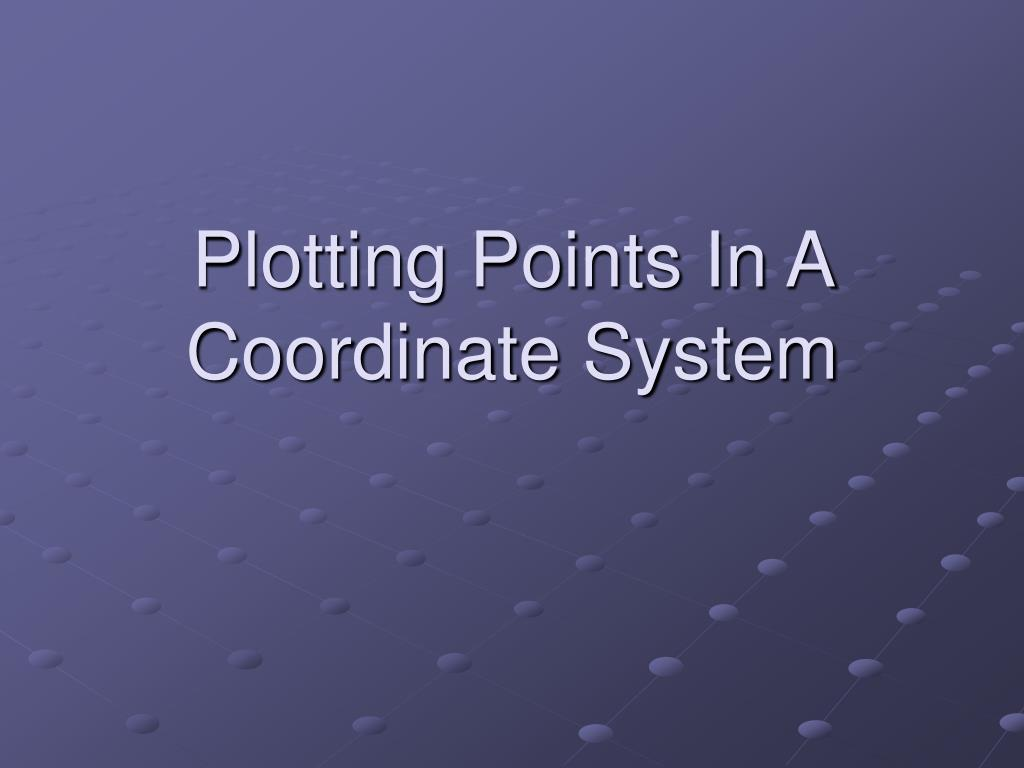 plotting points in a coordinate system l.