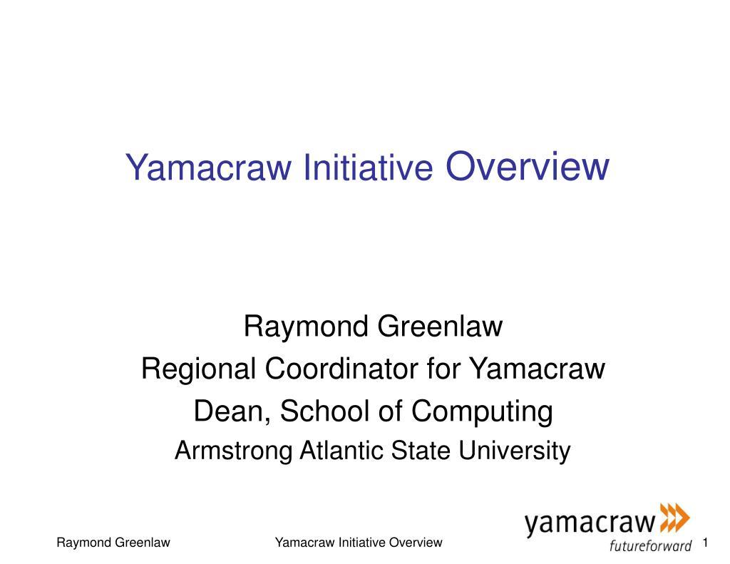 yamacraw initiative overview l.