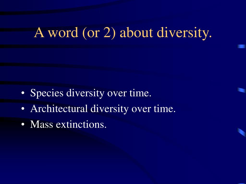 A word (or 2) about diversity.