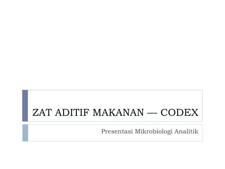 zat aditif makanan codex n.