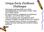 unique early childhood challenges