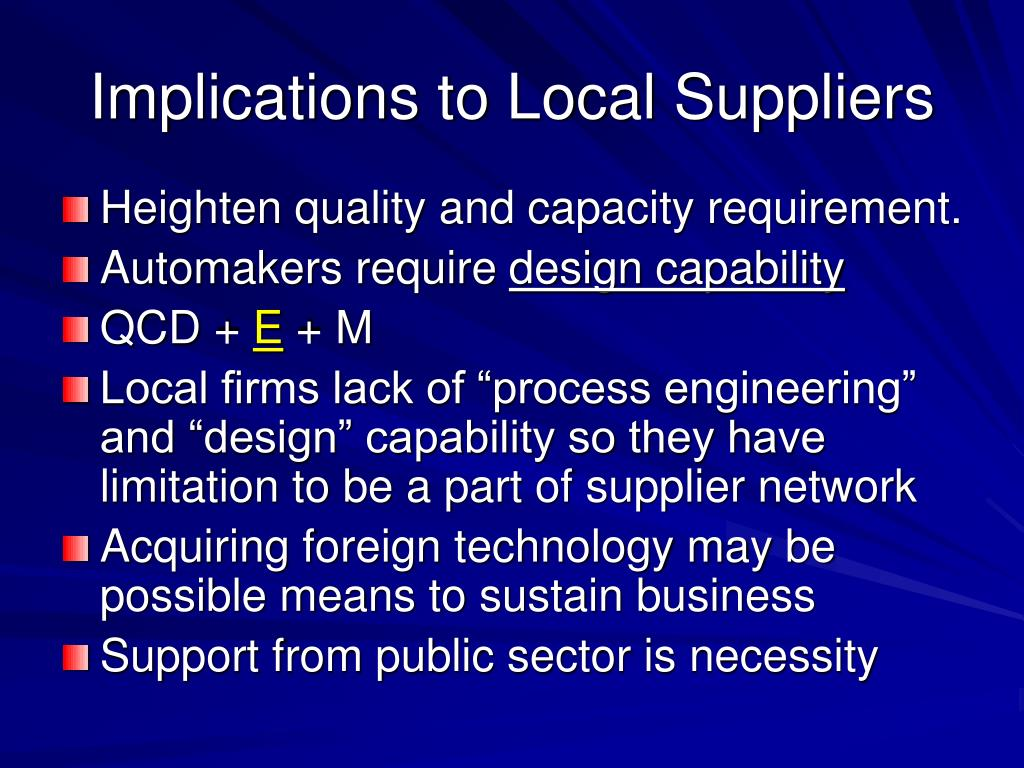 Implications to Local Suppliers