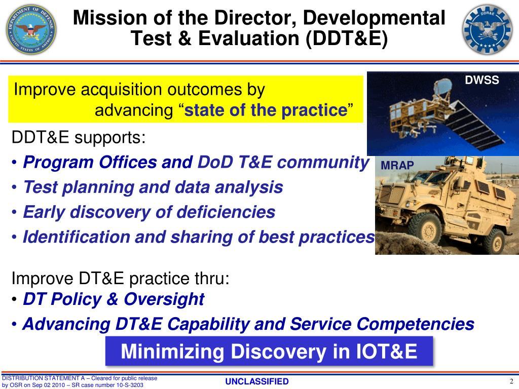 Mission of the Director, Developmental Test & Evaluation (DDT&E)