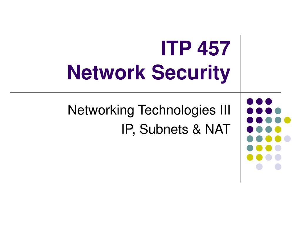 itp 457 network security l.