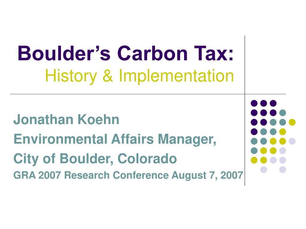 boulder s carbon tax history implementation l.