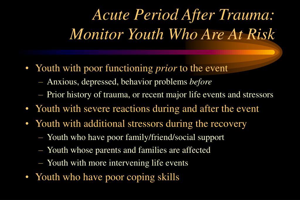 Acute Period After Trauma: