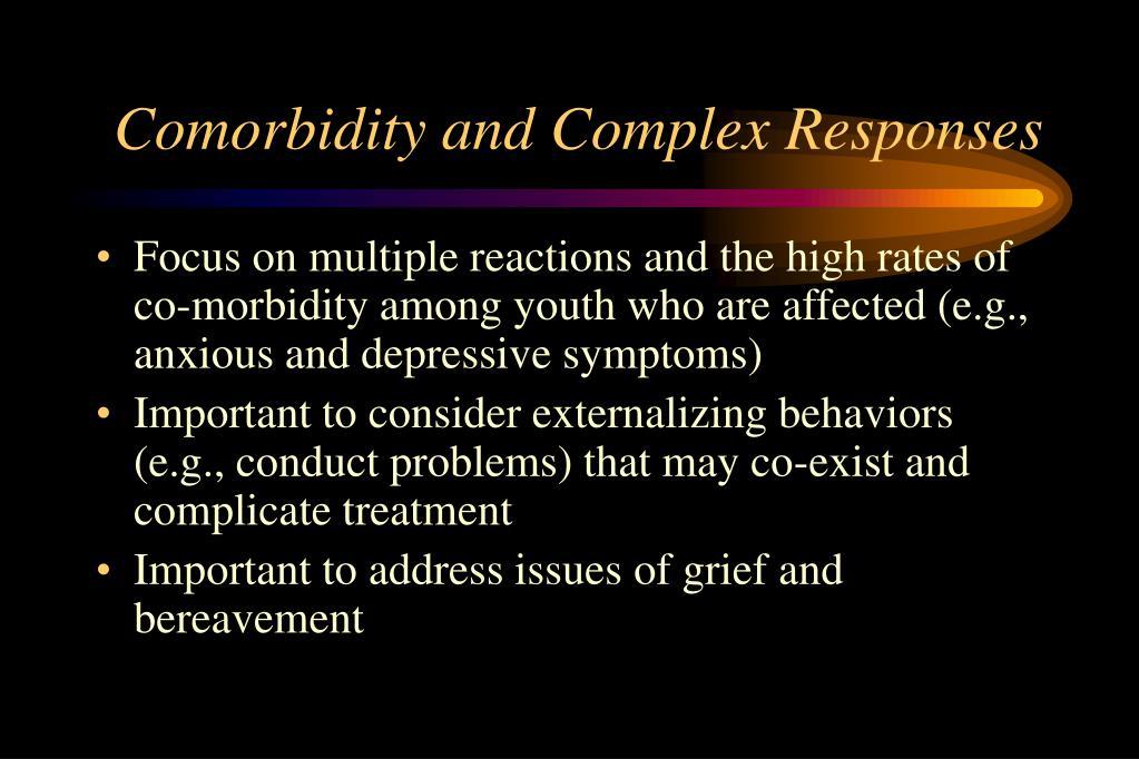 Comorbidity and Complex Responses