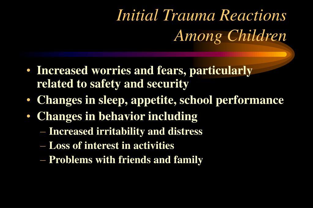 Initial Trauma Reactions