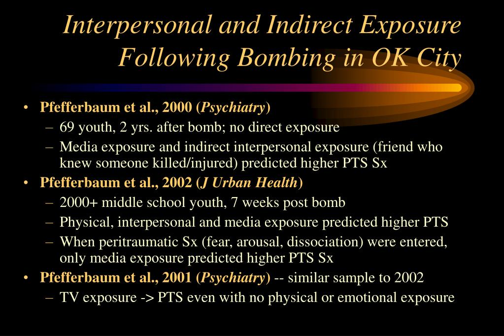 Interpersonal and Indirect Exposure Following Bombing in OK City