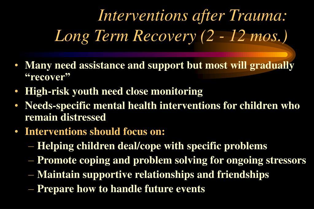 Interventions after Trauma: