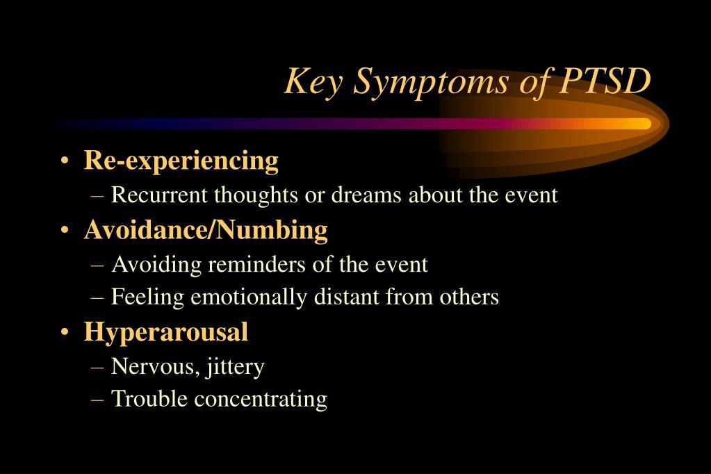Key Symptoms of PTSD