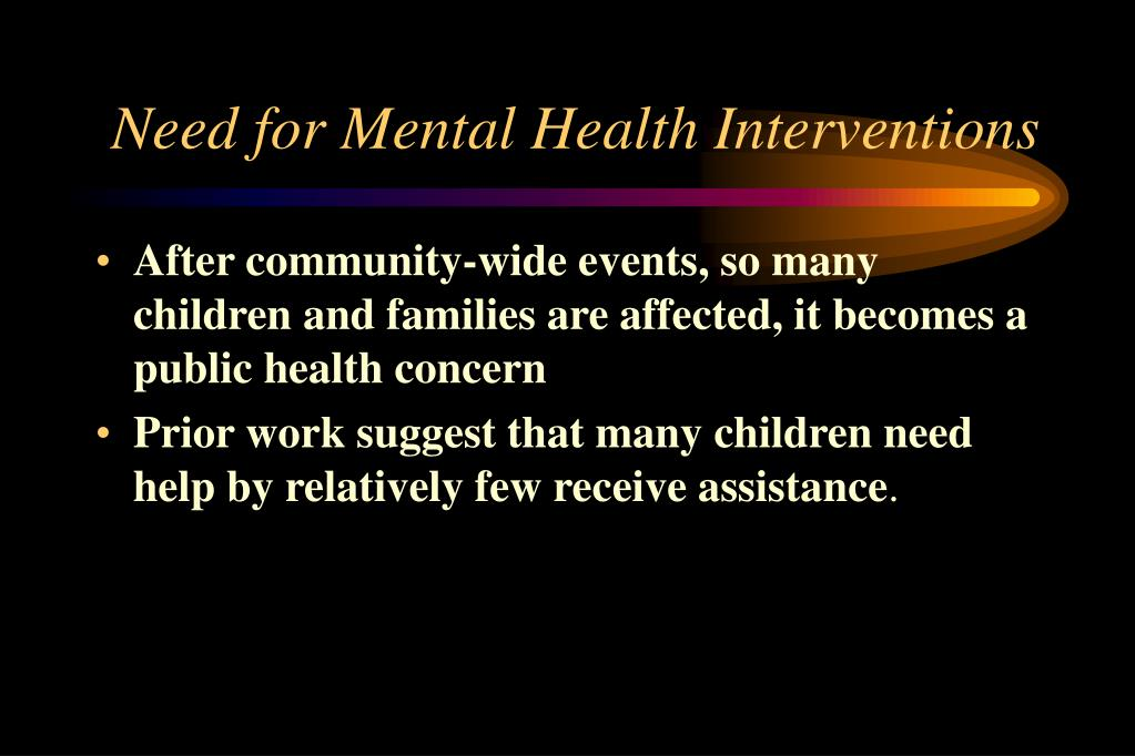 Need for Mental Health Interventions