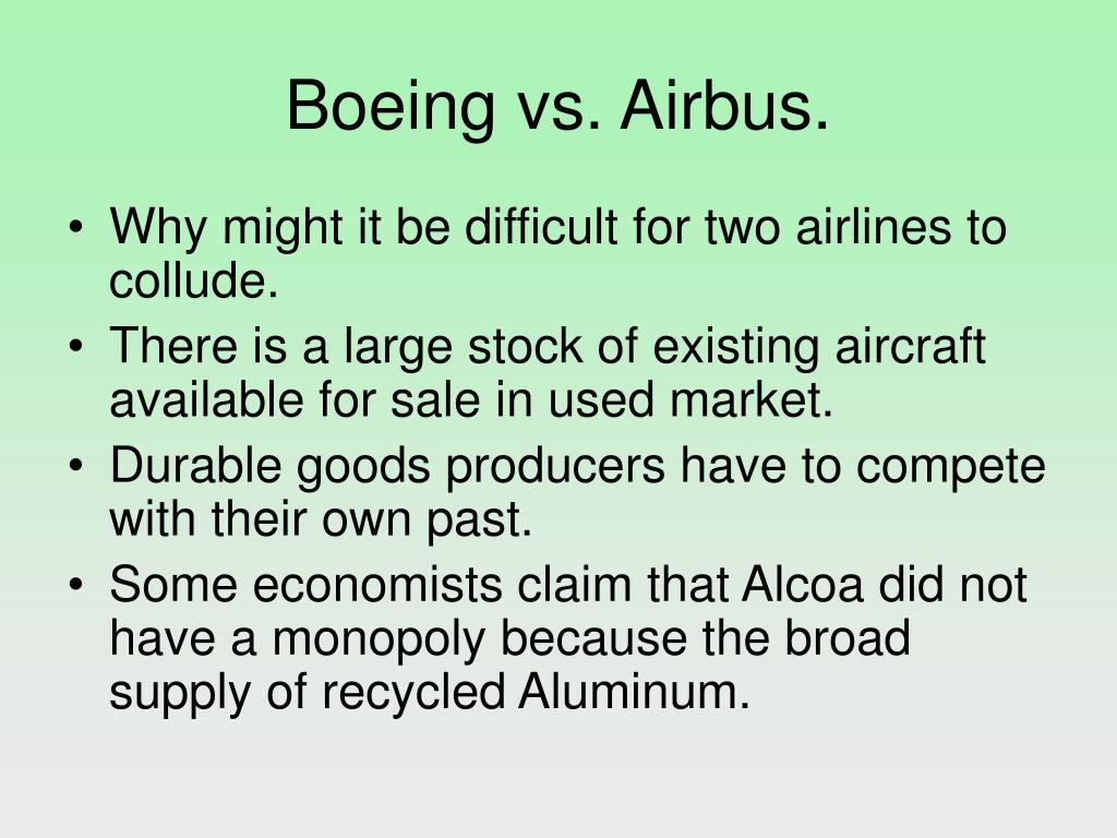 Boeing vs. Airbus.