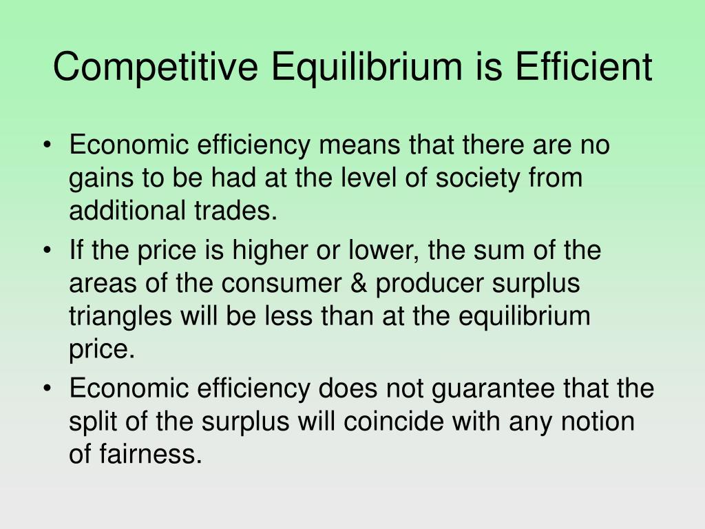 Competitive Equilibrium is Efficient