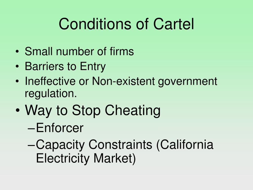 Conditions of Cartel